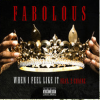 Fabolous – « When I Feel Like It » featuring 2 Chainz
