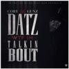 Cory Gunz – Datz WTF I'm Tallkin Bout
