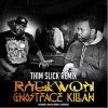 Raekwon & Ghostface killah – Slim Thick Remix (Dirty)