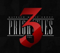 Maybach Music Group – Priorities 3