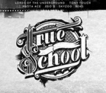 KRS ONE – True School
